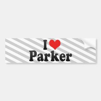 I Love Parker Car Bumper Sticker