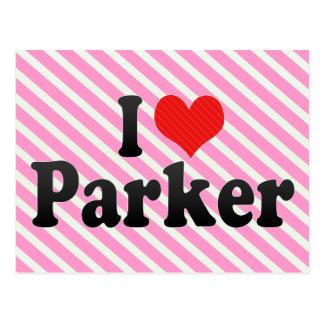 I Love Parker Postcard