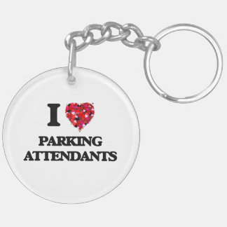 I Love Parking Attendants Double-Sided Round Acrylic Keychain
