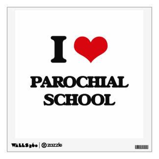 I Love Parochial School Room Stickers