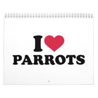 I love parrots calendar
