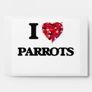 I love Parrots Envelopes