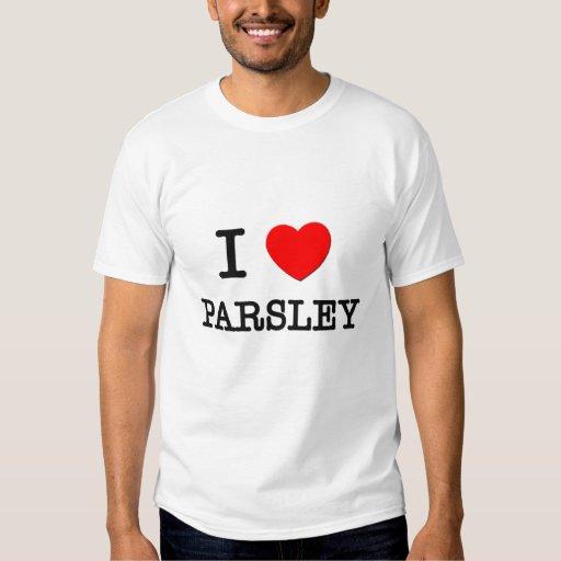 I Love Parsley T-shirts