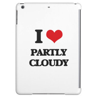 I love Partly Cloudy iPad Air Case