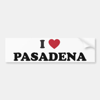 I Love Pasadena California Bumper Sticker