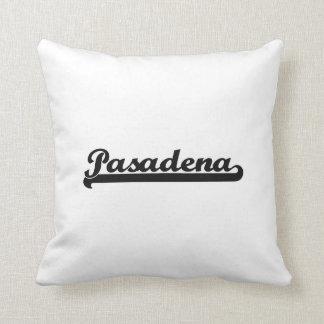 I love Pasadena California Classic Design Throw Pillow