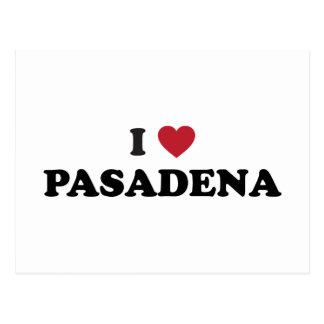 I Love Pasadena California Postcards