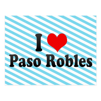 I Love Paso Robles, United States Postcard