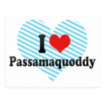I Love Passamaquoddy Postcard