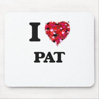 I Love Pat Mouse Pad