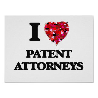 I love Patent Attorneys Poster