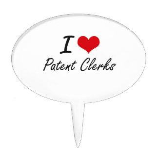 I love Patent Clerks Cake Topper