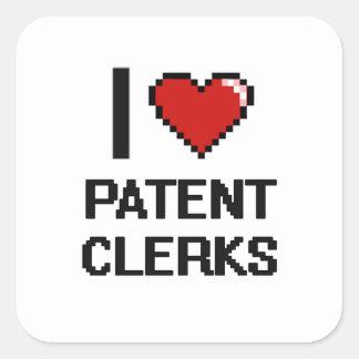 I love Patent Clerks Square Sticker