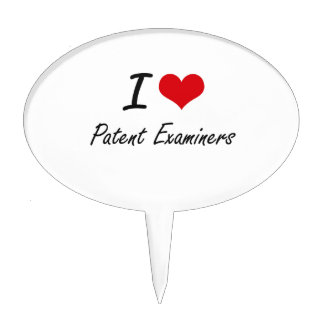 I love Patent Examiners Cake Topper