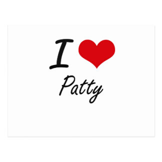 I Love Patty Postcard