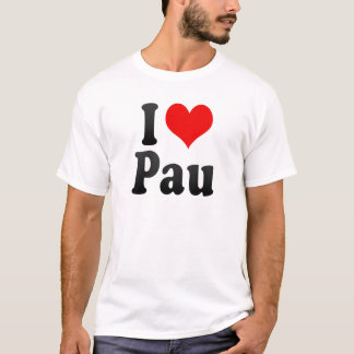 I Love Pau, France T-Shirt