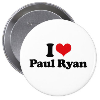 I LOVE PAUL RYAN (2).png 4 Inch Round Button