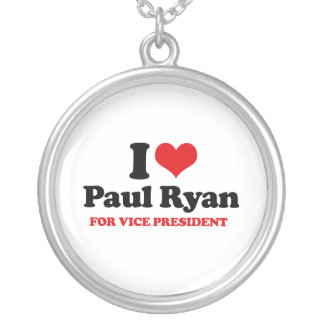 I LOVE PAUL RYAN FOR VICE PRESIDENT.png Necklace