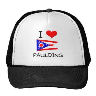 I Love Paulding Ohio Trucker Hat