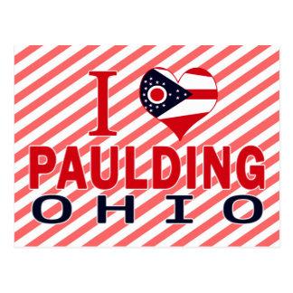 I love Paulding, Ohio Postcard