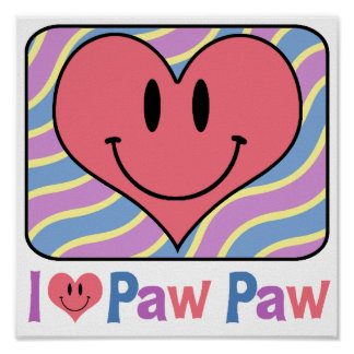 I Love Paw Paw Poster