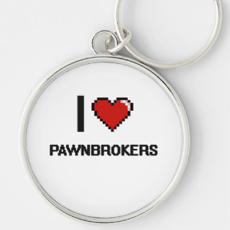 I love Pawnbrokers Silver-Colored Round Keychain