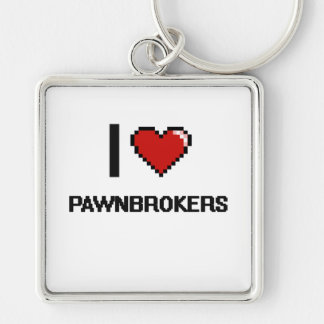 I love Pawnbrokers Silver-Colored Square Keychain
