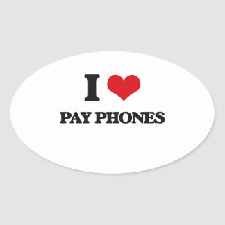 I Love Pay Phones Oval Sticker