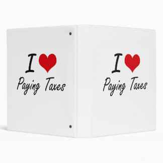 I love Paying Taxes Binders