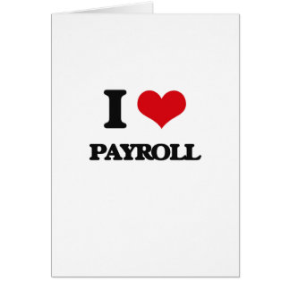 I Love Payroll Card