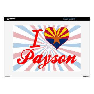"I Love Payson, Arizona Skins For 15"" Laptops"