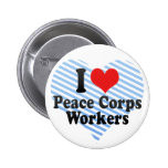 I Love Peace Corps Workers Pins
