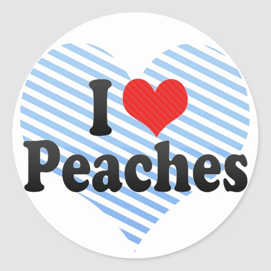 I Love Peaches Classic Round Sticker