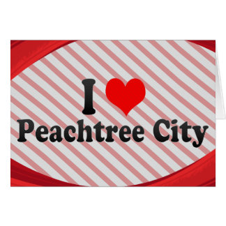 I Love Peachtree City United States Card