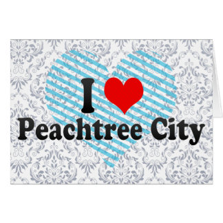 I Love Peachtree City United States Greeting Cards