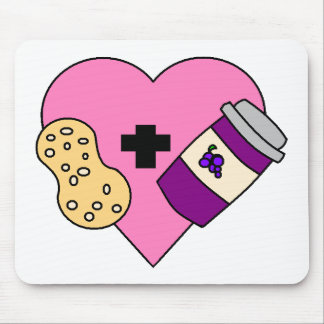 I love Peanut Butter and Jelly Mouse Pad