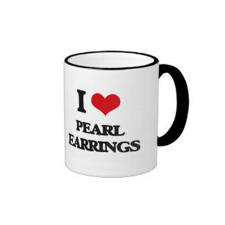 I love Pearl Earrings Ringer Coffee Mug
