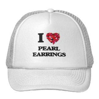 I love Pearl Earrings Trucker Hat