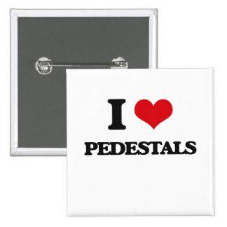 I Love Pedestals 2 Inch Square Button