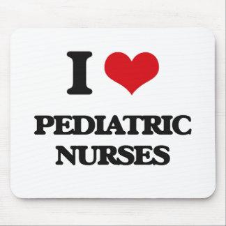 I love Pediatric Nurses Mouse Pad