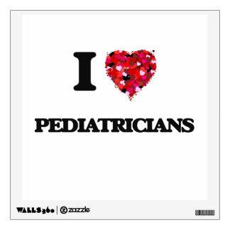 I love Pediatricians Wall Decal