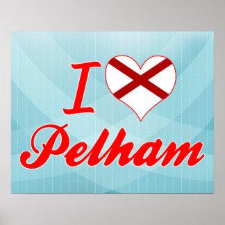 I Love Pelham, Alabama Posters