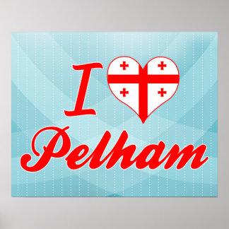 I Love Pelham, Georgia Posters