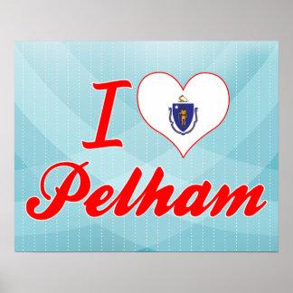 I Love Pelham, Massachusetts Posters