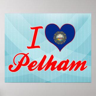I Love Pelham, New Hampshire Posters