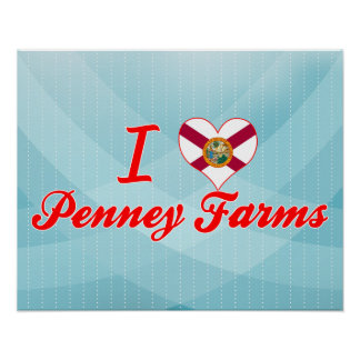 I Love Penney Farms, Florida Posters