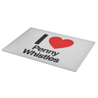 i love penny whistles cutting boards