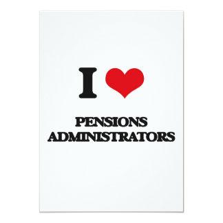 I love Pensions Administrators 5x7 Paper Invitation Card
