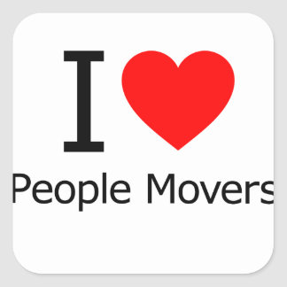 I Love People Movers Square Sticker