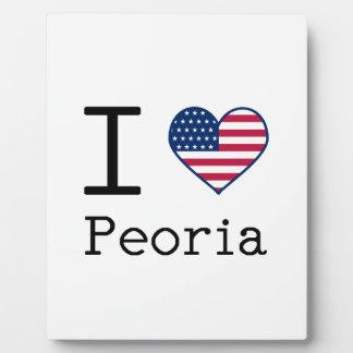 I love Peoria Plaque